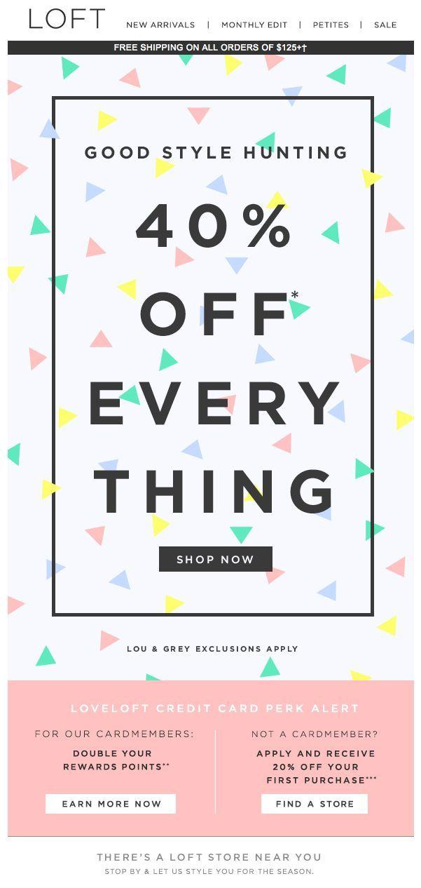 40% Off Everything design from Loft #emaildesign #loft #sale