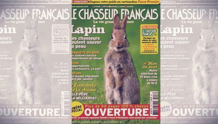 Le Chasseur Français du mois de septembre est en kiosque !  Un numéro spécial sur l'ouverture de la chasse.  Chasse, pêche, nature, jardin et maison.  Le Chasseur Français, La vie grandeur nature.