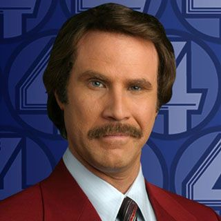 Ron really understands the importance of a well groomed mustache. Need to look top notch when delivering the news to San De-Ah-Go. That means a whales what?? He's Ron Burgundy?