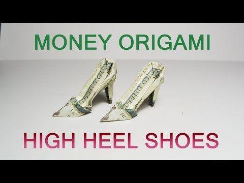 Money High Heel Shoes Origami Dollar Big Tutorial …