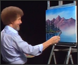 Bob Ross - The Joy Of Painting...maybe I was a strange kid, but I LOVED watching this show!