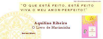 in O Livro de Marianinha (Bertrand Editora) http://www.pinterest.com/manueladlramos/aquilino-ribeiro-o-livro-de-marianinha/