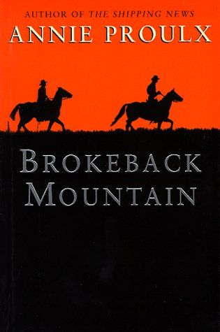 Brokeback Mountain  Read in 2006