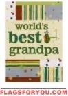 World's Best Grandpa House Flag - 2 left