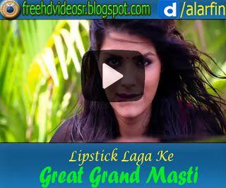 Lipstick Laga Ke Video Song   Great Grand Masti   Sonali Raut   Riteish   Vivek   Aftab http://ift.tt/2zHT18D