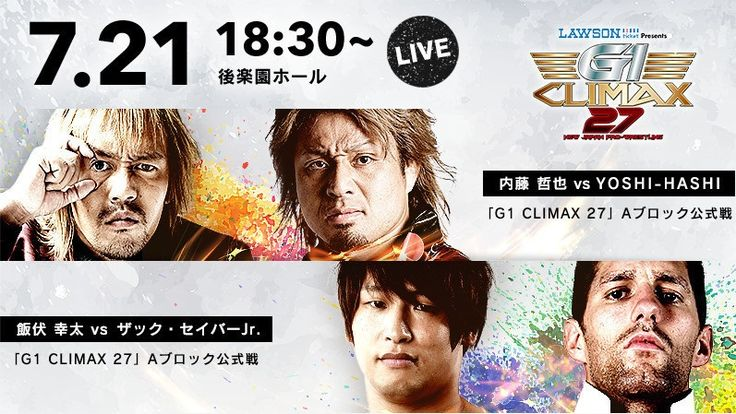 Watch NJPW G1 Climax 2017 Day 3 7/21/2017 - 2st July 2017 - 21/7/2017 Full Show Online Free Watch New Japan Pro Wrestling G1 Climax 27 Livestream and Full Show Full Show HD Links will be posted soon