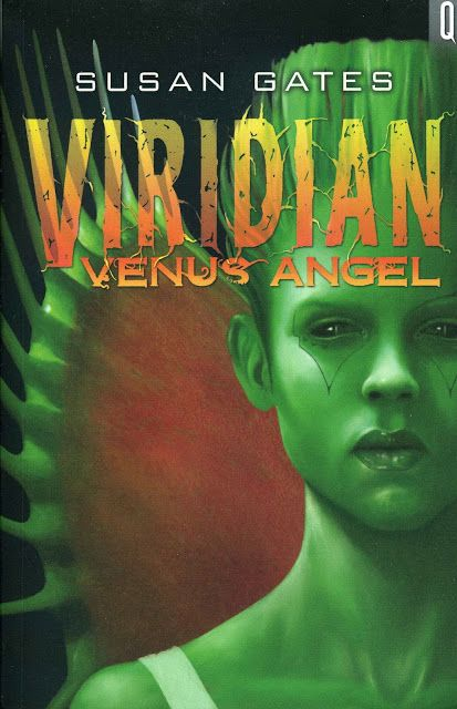"""2013 """"Viridian: Venus Angel"""" published by A and C Black (teenage sci-fi thriller)"""