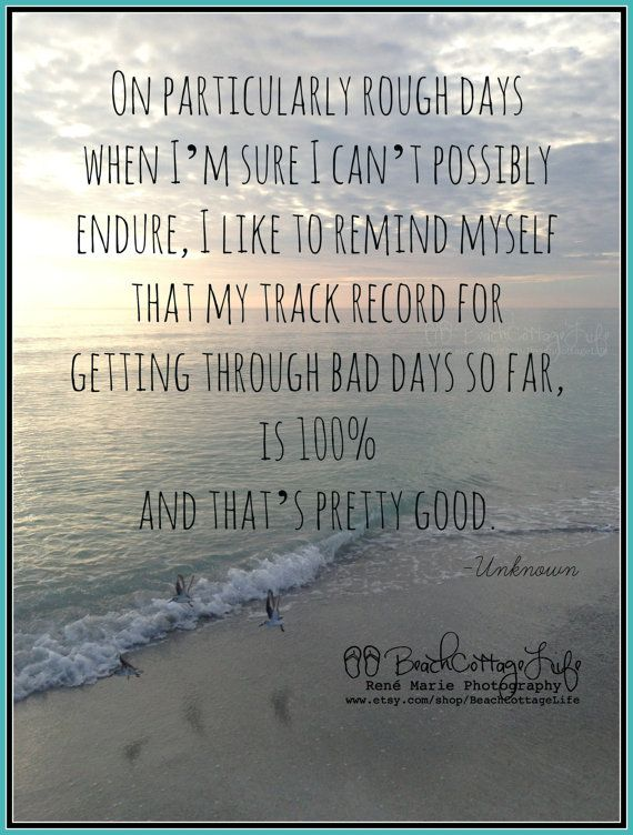 SEASIDE Quote Rough Days Track Record 100% Pretty Good (René Marie Photography / Beach Cottage Life Wall Art Photography OCEAN Waves Tide )