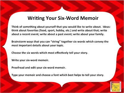 A 6 word memoir for the first week of school.  I love this idea!