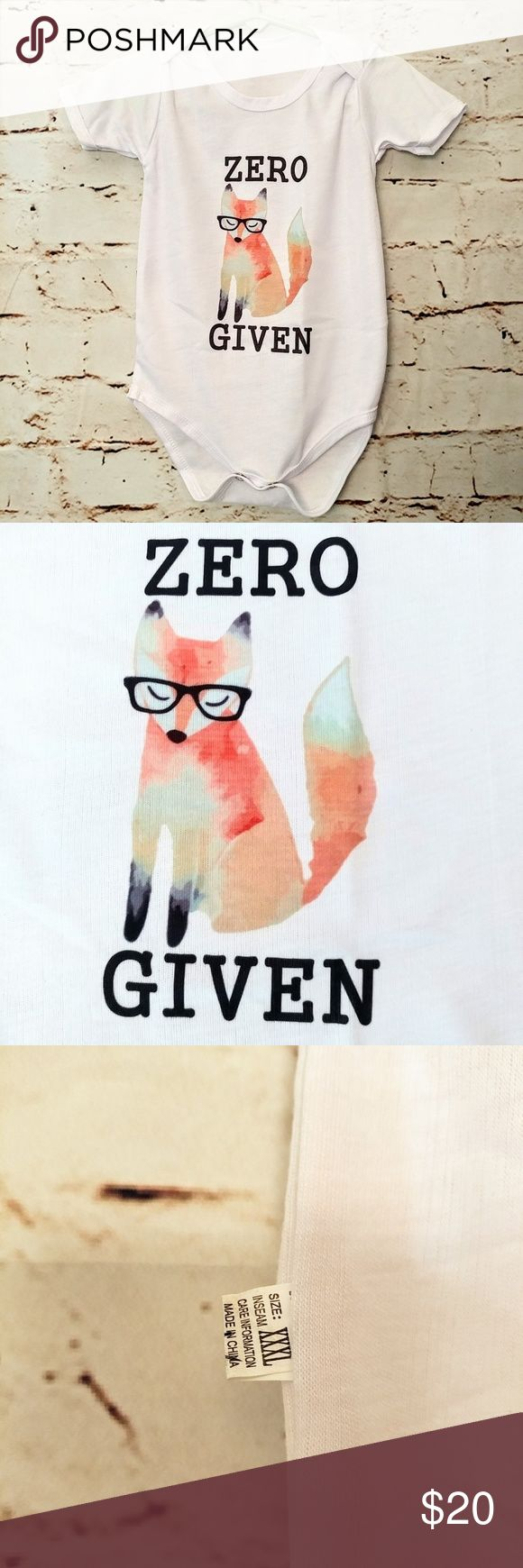 """Zero Fox Given  Onesie with Hipster Fox 24 Month This is my kids Lol! Play on words...""""No Fox Given"""" cute Hipster fox in black rimmed glasses. Shirt is 100% polyester. It is light weight and feels comfy. See last photo for measurements. Can fit 24 months or 2T. This would make a great baby shower gift and will definitly be a topic of conversation! There is a small imperfection on the back. Its not a hole and it is very small ( see last photo) There are 2 snap closures on the bottom. One…"""