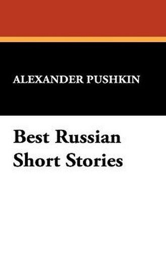 Best Russian Short Stories, by Alexander Pushkin (Paperback)