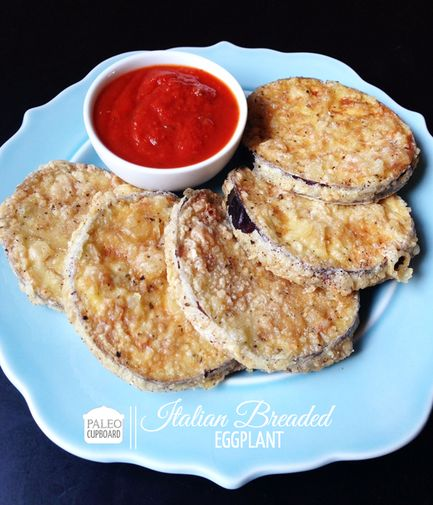 Paleo Italian Breaded Eggplant | Recipes - Paleo ...