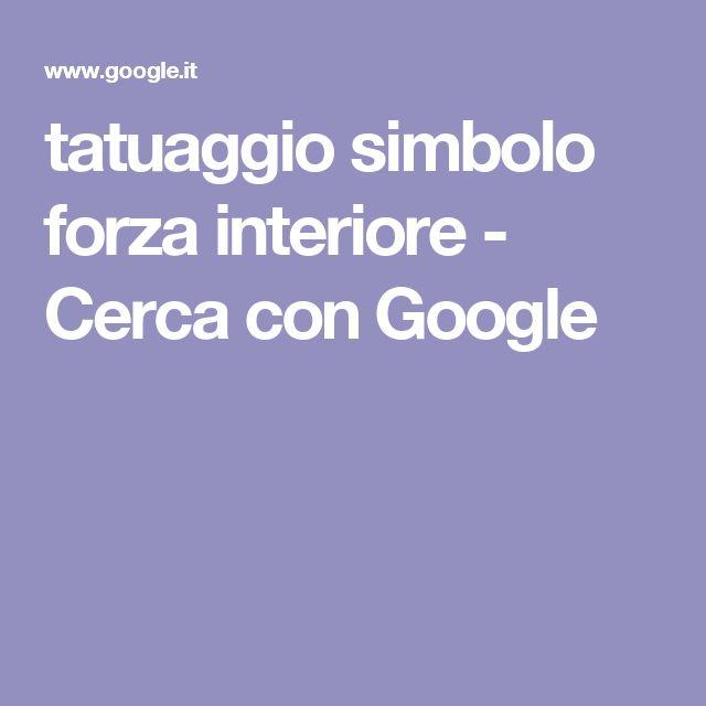 tatuaggio simbolo forza interiore - Cerca con Google