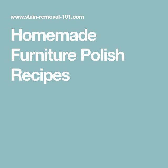 25 Unique Homemade Furniture Polish Ideas On Pinterest