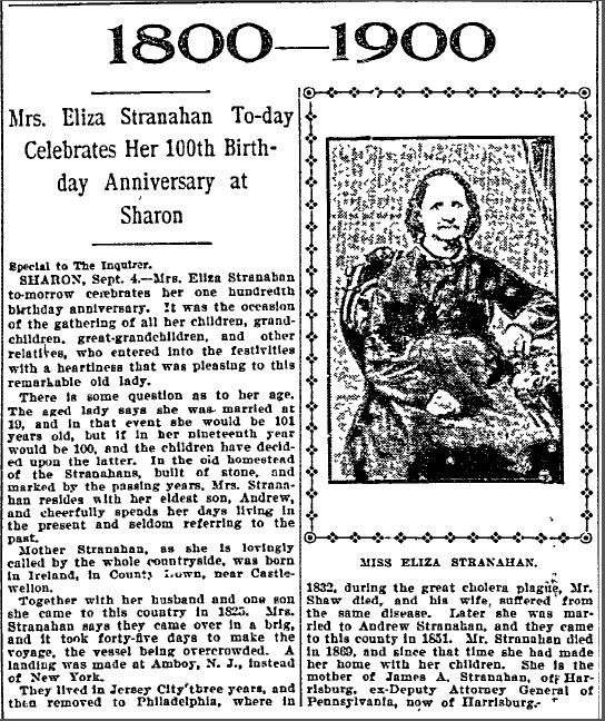 Mrs. Eliza Stranahan Today Celebrates Her 100th Birthday Anniversary at Sharon, Philadelphia Inquirer newspaper article 5 September 1900