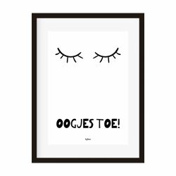 Poster Oogjes toe! z/w
