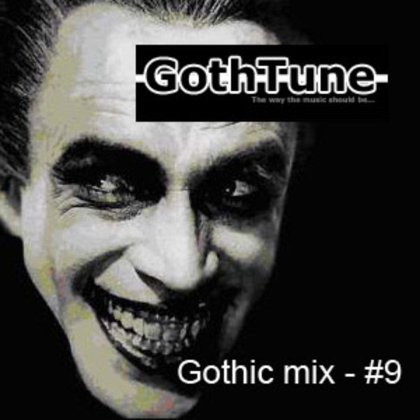 Gothtune Podcast #9  Still Patient  Girl Loves Dead Boy Closterkeller  Kuriozum  Zoophagous Patient  Neuro Sentence  Der Himmel Uber Berlin  Madness of the Night  A Ring Of Thorns  Laufderzeit  Angelcorpus  Vagabondage  Alchemy  Cold In Berlin  Robi