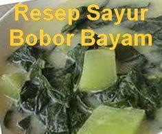Resep sayur bobor bayam labu putih/siam gurih n segar, rasa dan aromanya bikin selera makan. Yuk cek resep dan cara membuat sayur bobor bayam - http://www.infooresep.com/2014/04/resep-sayur-bobor-bayam.html