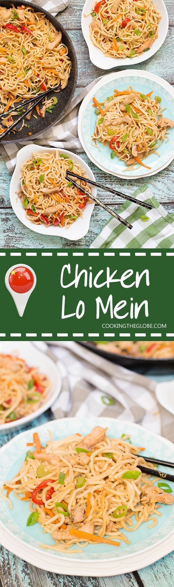 If you have ever been in Chinese restaurant, you must have tried Chicken Lo Mein. Did you know that you can make it at home? It's quick and easy to prepare! | cookingtheglobe.com