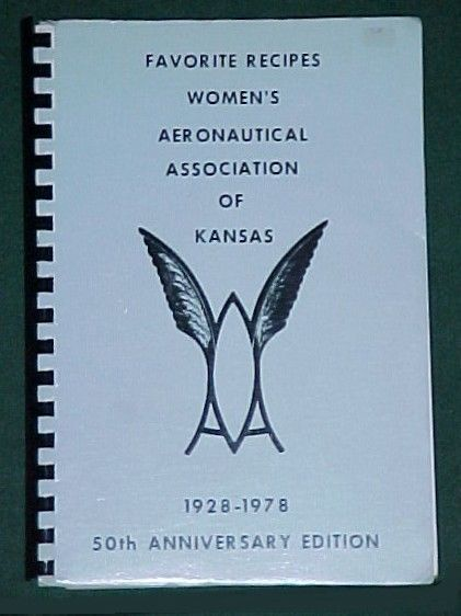Womens Aeronautical Assoc Kansas 1928-1977 History Aviation Industry Cookbook