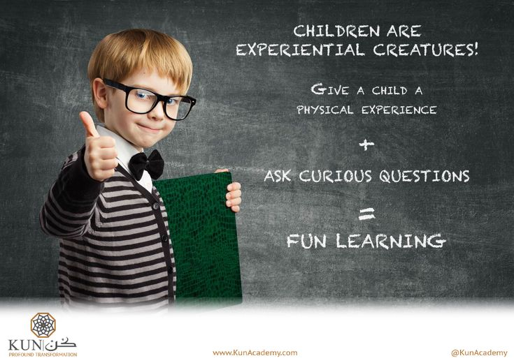 Children are experiential creatures!  To teach a child we have to think as one, a child wants to experience life, an adult wants to make life better. A child is driven by exploration and experimentation, an adult is driven by prospective and preference. Failing is not an issue for a child yet it is an issue for an adult.    A child depends more on how he feels during an experience to decide if it's a good or a bad experience  An adult depends more on past experiences and future expectations…
