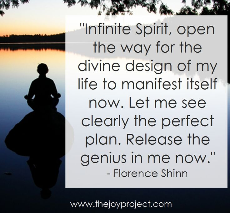 """""""Infinite Spirit, Open The Way For The Divine Design Of My"""
