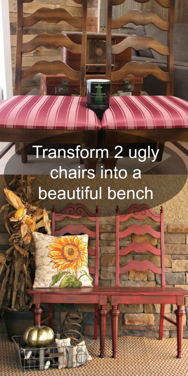Transform two ugly garage sale chairs into a beautiful bench for less ...