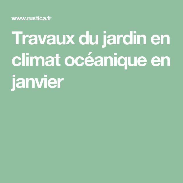 Travaux du jardin en climat océanique en janvier