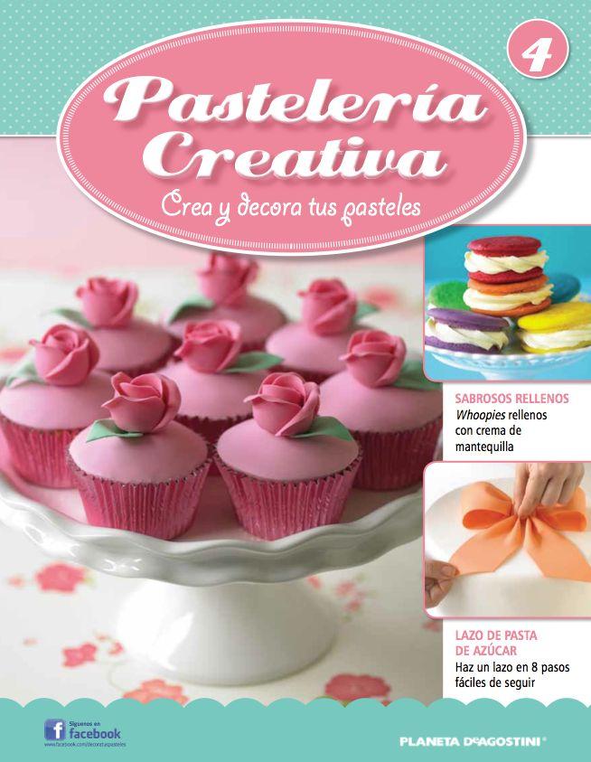 Fascículo 4 (1a edición) de Pastelería Creativa