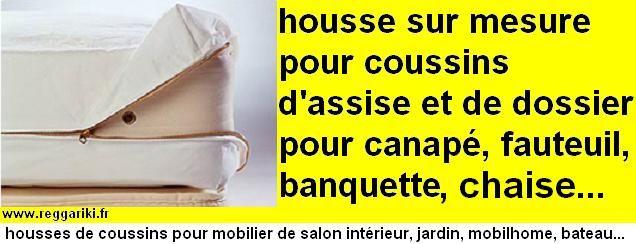 - Fabriquer une housse sur mesure de canapé, housse sur mesure de fauteuil, housse sur mesure de chaise, rideaux, nappe, coussin. dans anti feu housses-ext-int