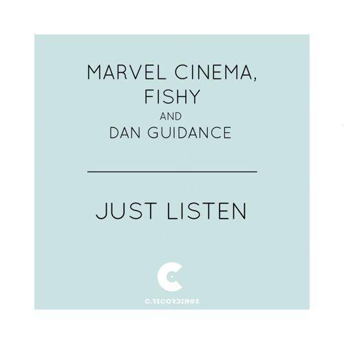 Marvel Cinema, Fishy & Dan Guidance - Just Listen