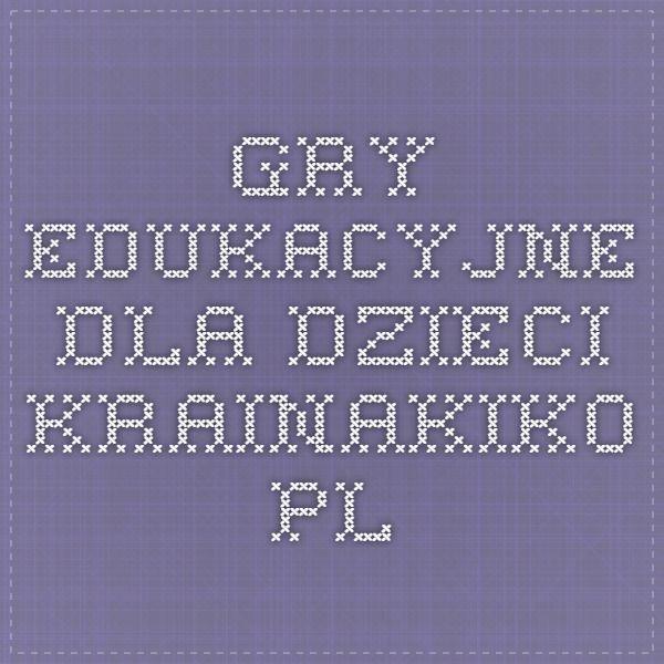 Gry Edukacyjne Dla Dzieci - KrainaKiko.pl
