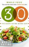 It Starts with Whole Food: Whole food: It starts with whole food recipes: 30 whole food days: The whole food diet plan: It starts with 30 whole food days ... eating, it starts with whole food, whole) - http://www.painlessdiet.com/it-starts-with-whole-food-whole-food-it-starts-with-whole-food-recipes-30-whole-food-days-the-whole-food-diet-plan-it-starts-with-30-whole-food-days-eating-it-starts-with-whole-food-whole/