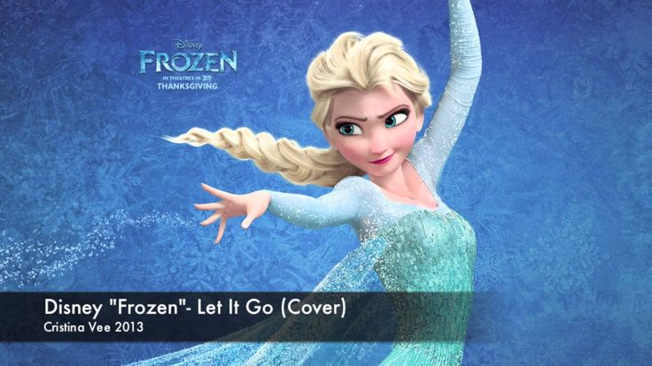 "let it go frozen | Disney ""Frozen""- Let It Go (Cristina Vee Cover) - YouTube"