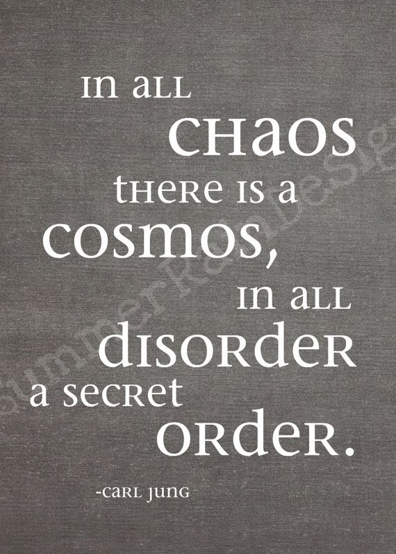 Items similar to Carl Jung quote print - in all chaos there is a cosmos  - charcoal 5x7 on Etsy