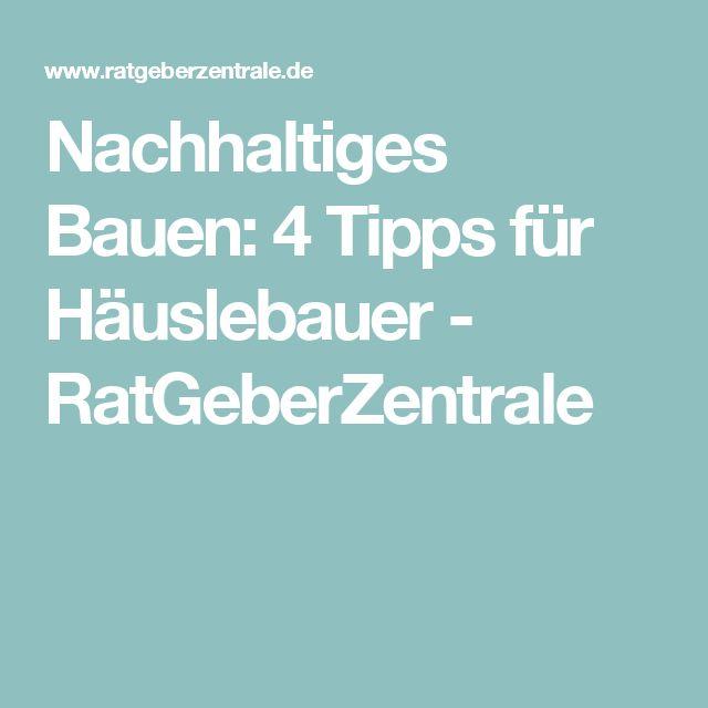 Nachhaltiges Bauen: 4 Tipps für Häuslebauer - RatGeberZentrale