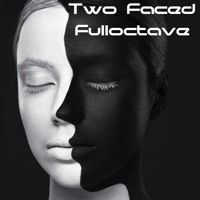 Two Faced (Free Download) by Fulloctave on SoundCloud