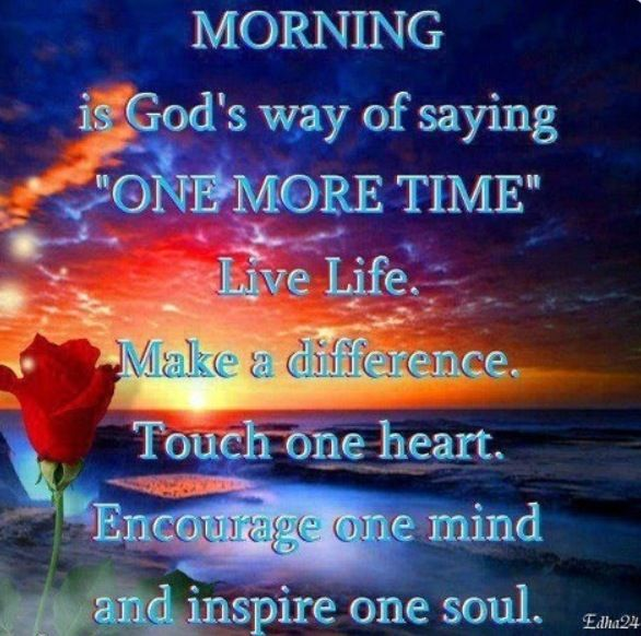 """Good Morning to all the wonderful pinners that inspire me """"to pin just one more!"""""""