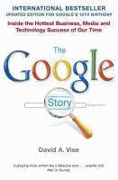 The Google Story - David A. Vise