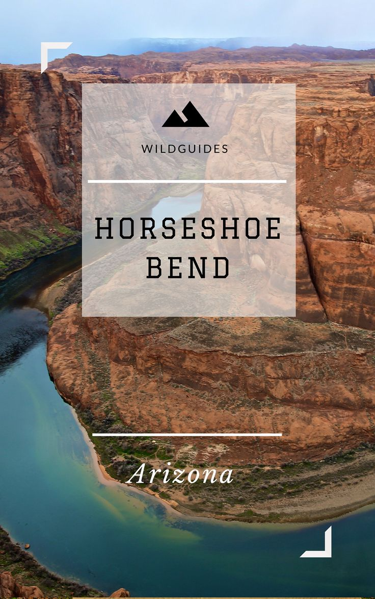 A free guide to exploring Horseshoe Bend. Page, Arizona.