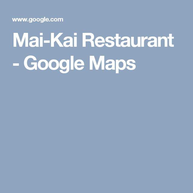 Mai-Kai Restaurant - Google Maps