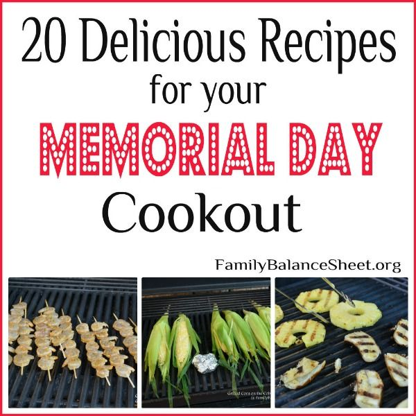 Delicious Recipes for your Memorial Day Cookout. Includes burgers, sides, salads, and grilled desserts.The summer cookout season starts this weekend. Invite your friends and neighbors, fire up the grill, and enjoy the first picnic of summer.