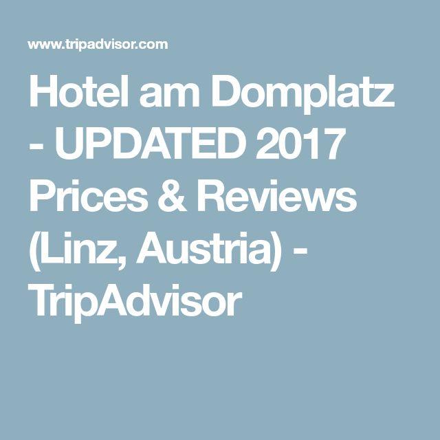Hotel am Domplatz - UPDATED 2017 Prices & Reviews (Linz, Austria) - TripAdvisor