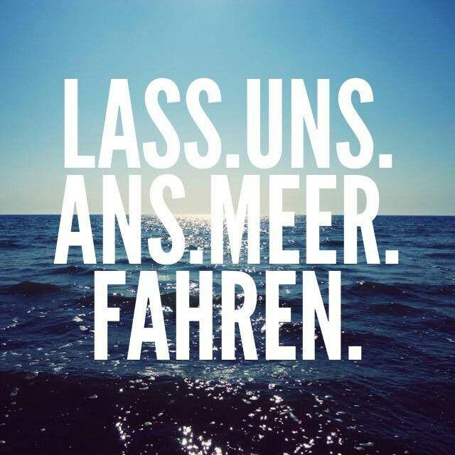 Lass uns ans Meer fahren!  #abhauen #einfachabhauen #ambestensofort