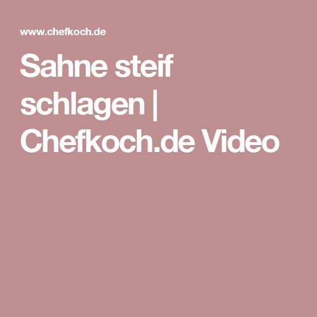 Sahne steif schlagen | Chefkoch.de Video
