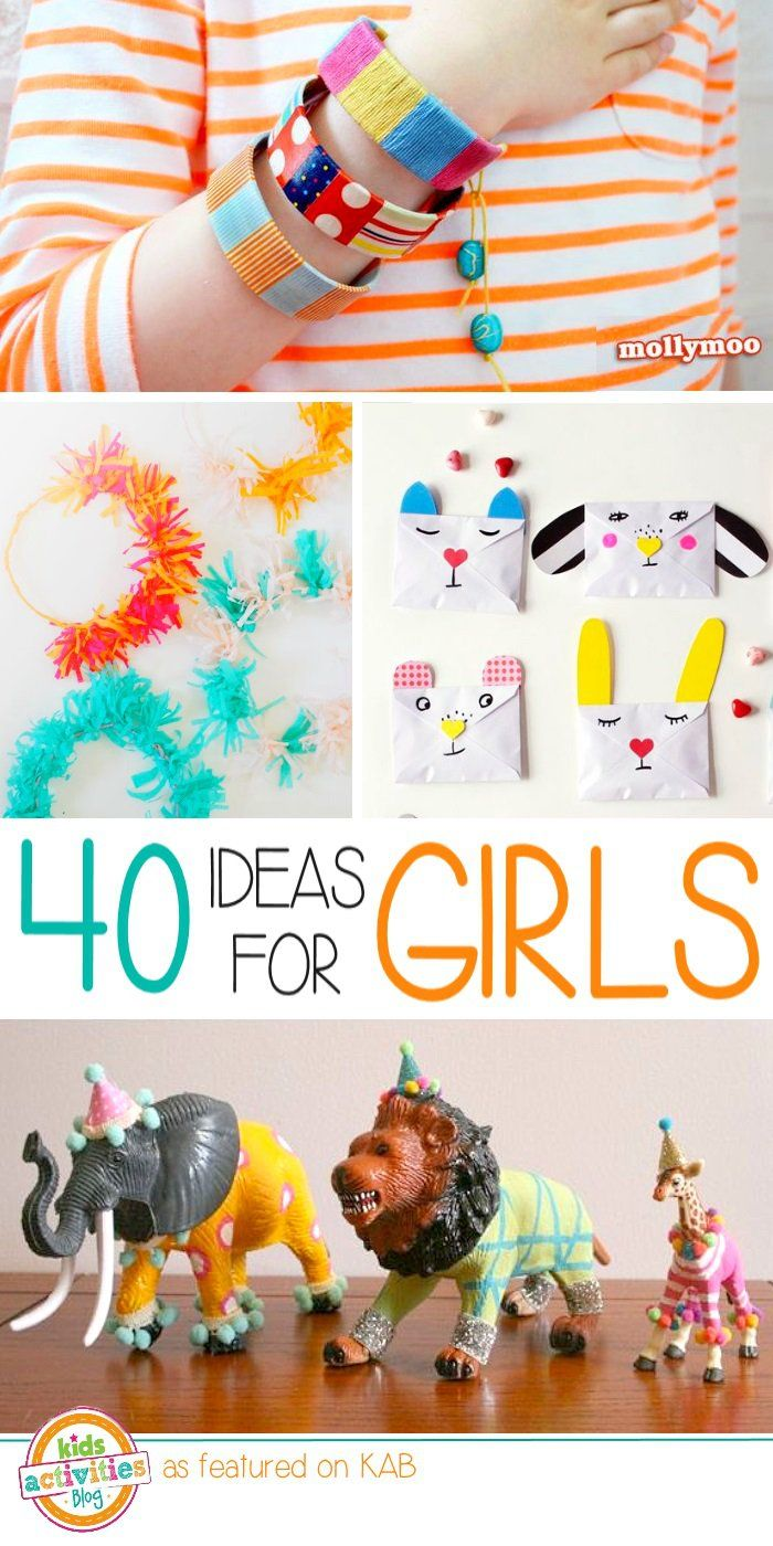 Got a Girl 40 Activities to Make them Smile. The Most Girly Things EVER! I have three daughters and they had a blast scouring Pinterest to find their favorite activities and girl crafts.