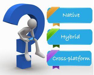 Native, cross-platform and hybrid mobile development