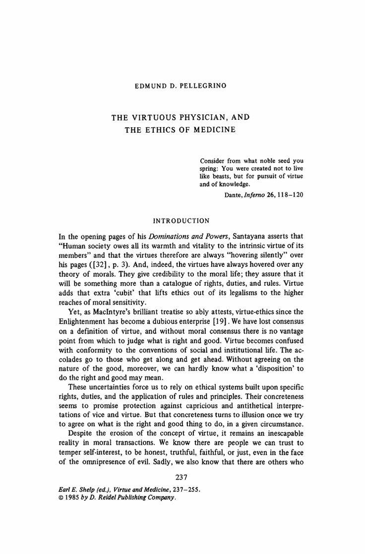 The Virtuous Physician, and the Ethics of Medicine. Edmund D. Pellegrino