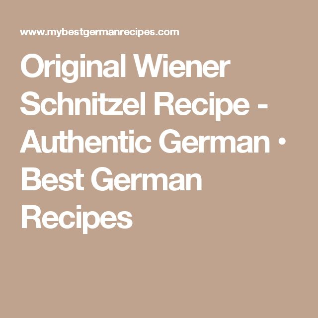Original Wiener Schnitzel Recipe - Authentic German • Best German Recipes