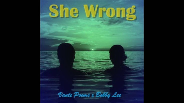 She Wrong (feat. Bobby Lee)